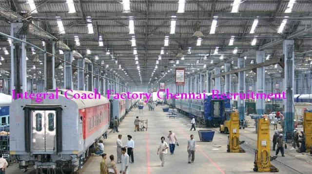 Integral Coach Factory Chennai Recruitment