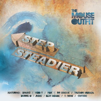 The Mouse Outfit - Step Steadier (2015)