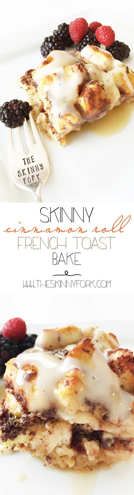 Skinny Cinnamon Roll French Toast Bake