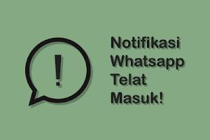 ✓ Cara Mengatasi Notifikasi WhatsApp Dan BBM Yang Baru Masuk Saat Aplikasi Dibuka
