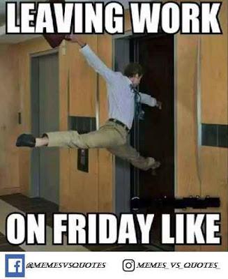 Leave Work Memes