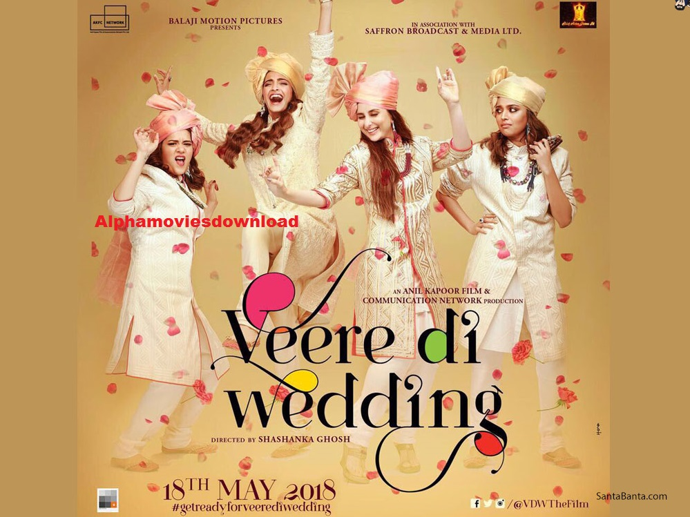 Veere Di Wedding 2018 Full Movie Download Alphamoviesdownload