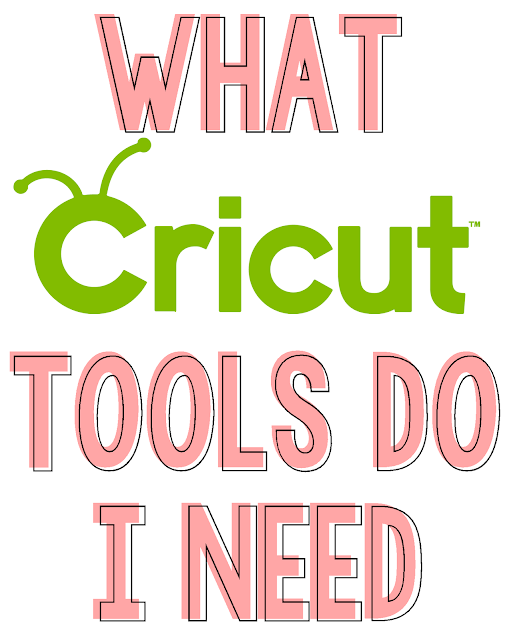 What Cricut Tool do I Need??