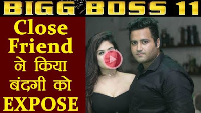 Bigg Boss 11 : Bandgi's Best Friend Makes SHOCKING Revelation About Her !