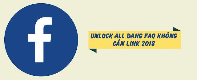 Unlock All Dạng FAQ Không Cần Link 2018