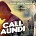 CALL AUNDI SONG – YO YO HONEY SINGH | ZORAWAR