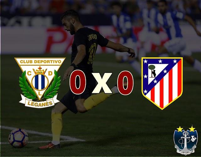 Atlético empata com Leganés na segunda partida da La Liga