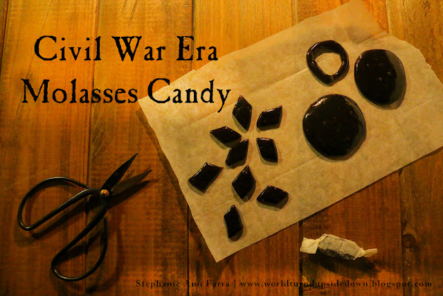 Civil War Era Molasses Candy Recipe | 1860s | World Turn'd Upside Down