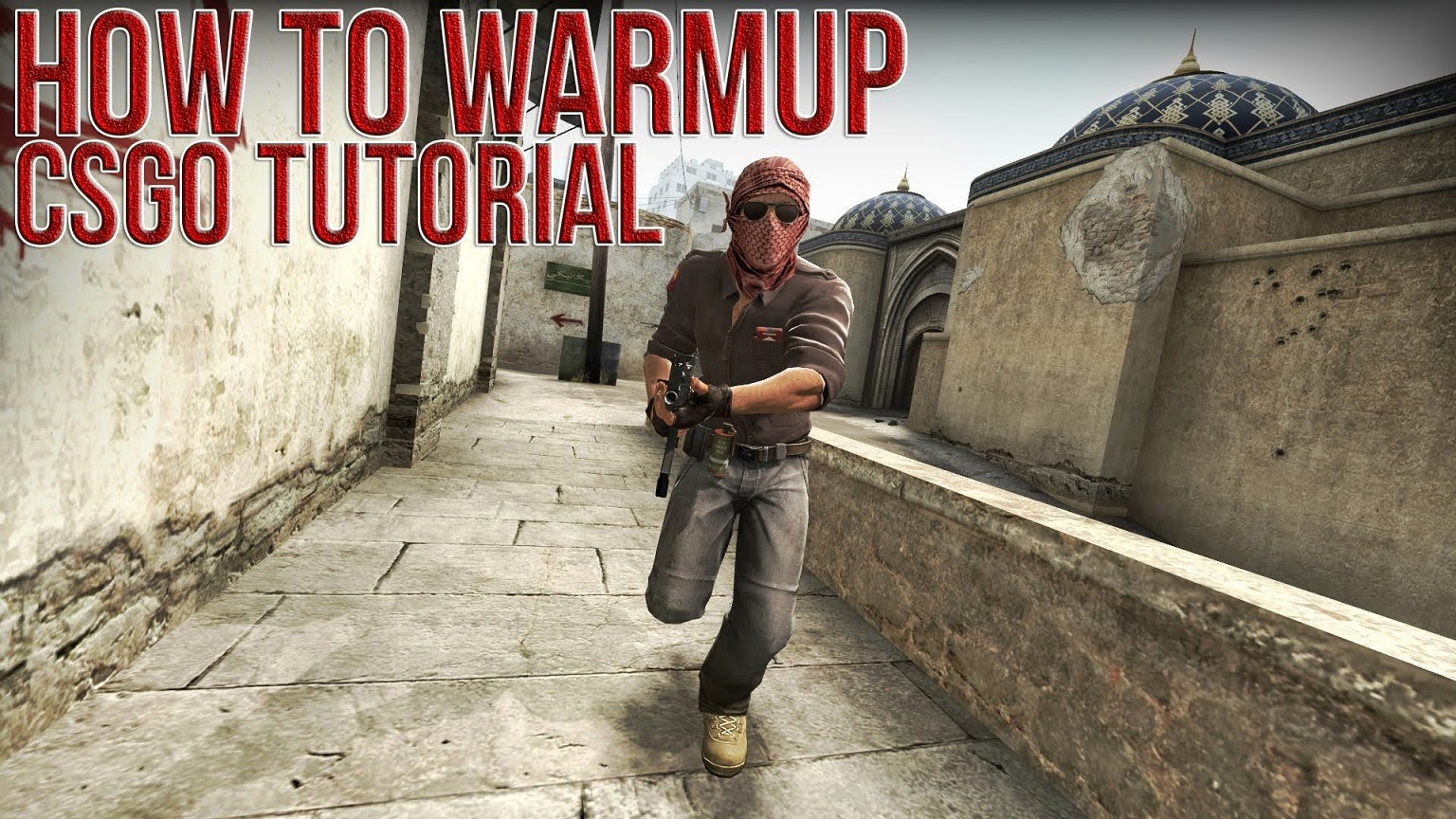 CStrike Global Offensive - Tutorials: March 2015