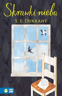 S. E. Durrant. Skrawki nieba.