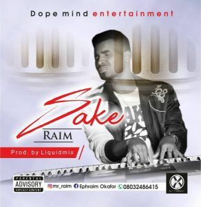 Talented Music act, Raim finally drops his much anticipated