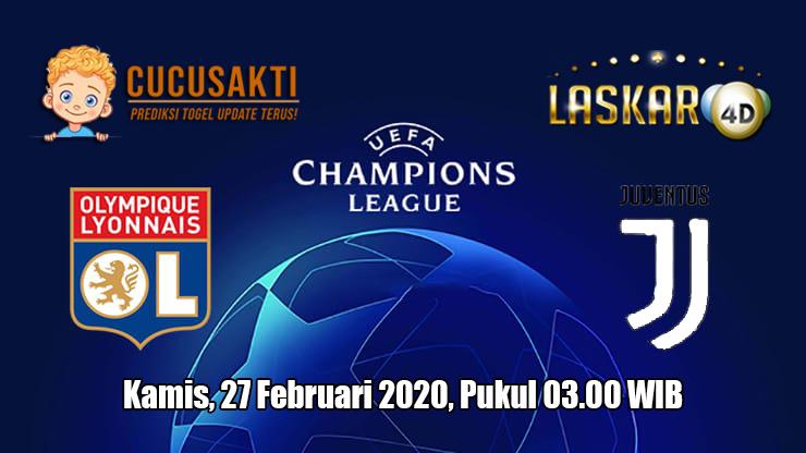 Prediksi Champions League Lyon VS Juventus 27 Februari 2020