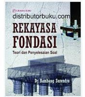 Rekayasa Fondasi; Teori dan Penyelesaian Soal