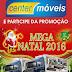 Compre nas Lojas da Center Móveis e Eletros e participe da Promoção Mega natal 2016