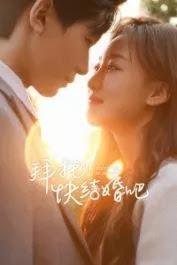 Hãy Mau Kết Hôn Đi - Please Be Married (2021)