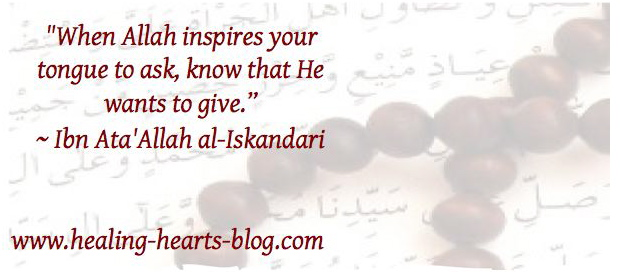 When Allah inspires your tongue to ask, know that He wants to give