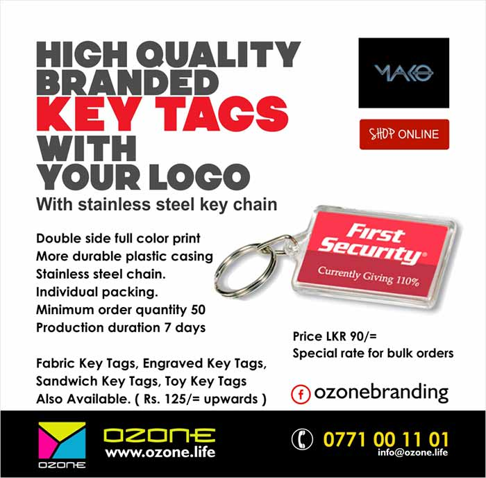 Double side full color print. More durable plastic casing. Stainless steel chain.  Individual packing. Minimum order quantity 50. Production duration 7 days.  Price: LKR 85/= upwards ( Special price for bulk orders )  Fabric Key Tags, Engraved Key Tags, Sandwich Key Tags, Toy Key Tags Also Available. ( Rs. 125/= upwards ).  Free Delivery