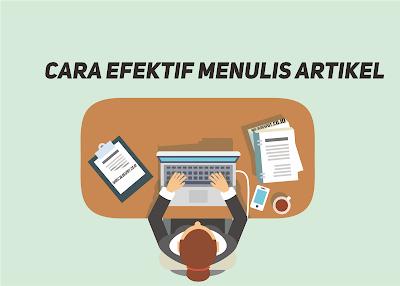 Cara Efektif Menulis Artikel