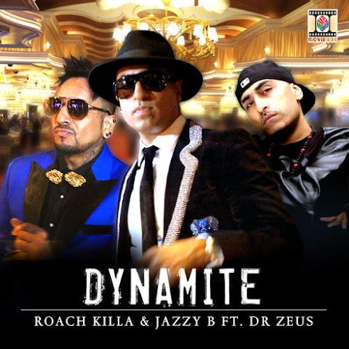 Dynamite - Jazzy B, Dr Zeus (2016)