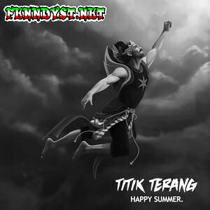 Happy Summer - Titik Terang (2015) Album cover