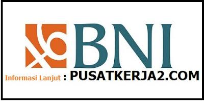 Loker Bank BNI Mei 2019