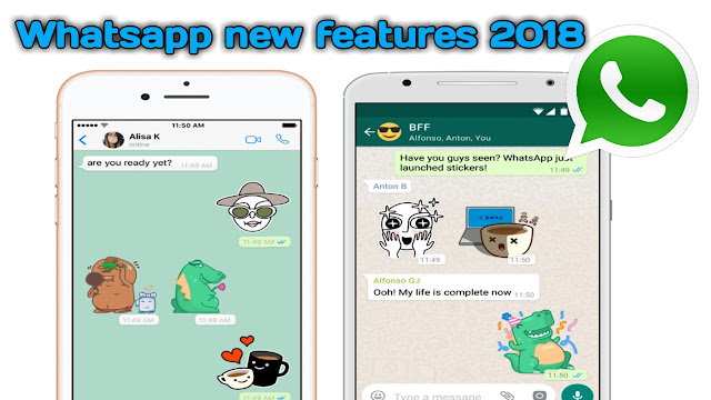 Whatsapp new features 2018