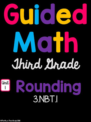 https://www.teacherspayteachers.com/Product/3rd-Grade-Guided-Math-Unit-1-Rounding-2633216