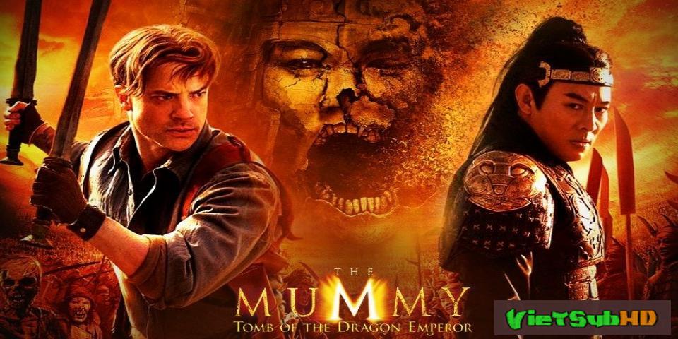 Phim Xác Ướp 3: Lăng Mộ Tần Vương VietSub HD | The Mummy: Tomb Of The Dragon Emperor 2008