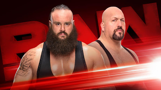 Braun Strowman and Big Show going to collison on Raw