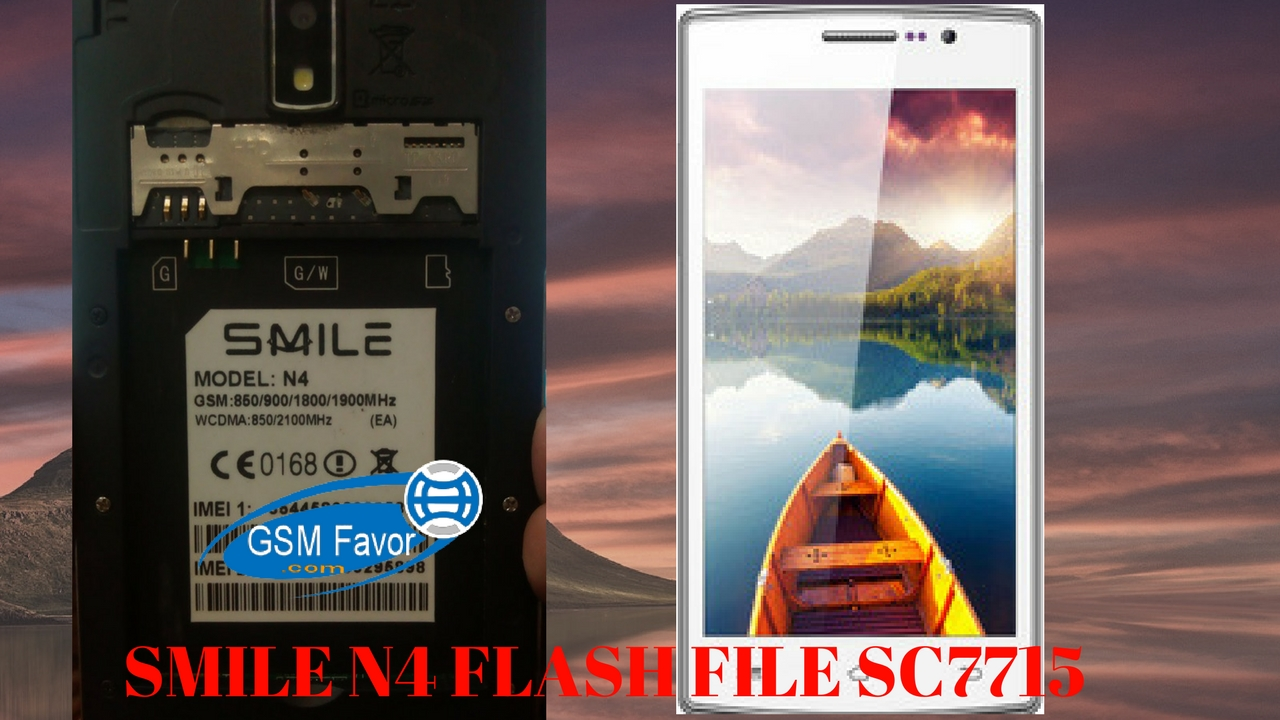 Smile N4 Firmware C7715 4 4 2 Flash File Download 100% Tested