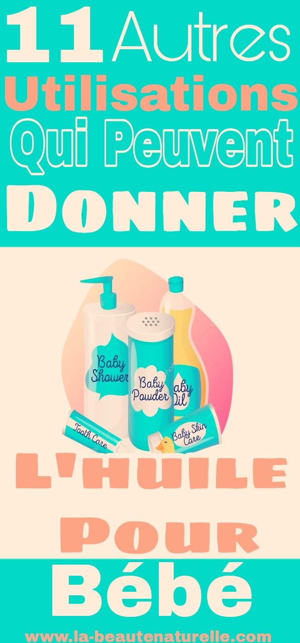 11 autres utilisations qui peuvent donner l'huile pour bébé