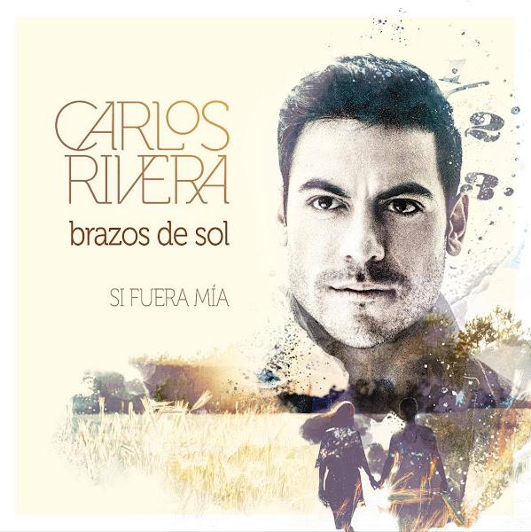 CARLOS RIVERA - Brazos de sol