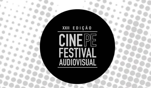 22ª Edição do Festival de Pernambuco - CinePe