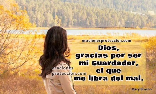 Oraciones de proteccion en este día, buenos días con oración para que Dios me cuide, protección con oración a Dios, imágenes cristianas y plegaria por Mery Bracho