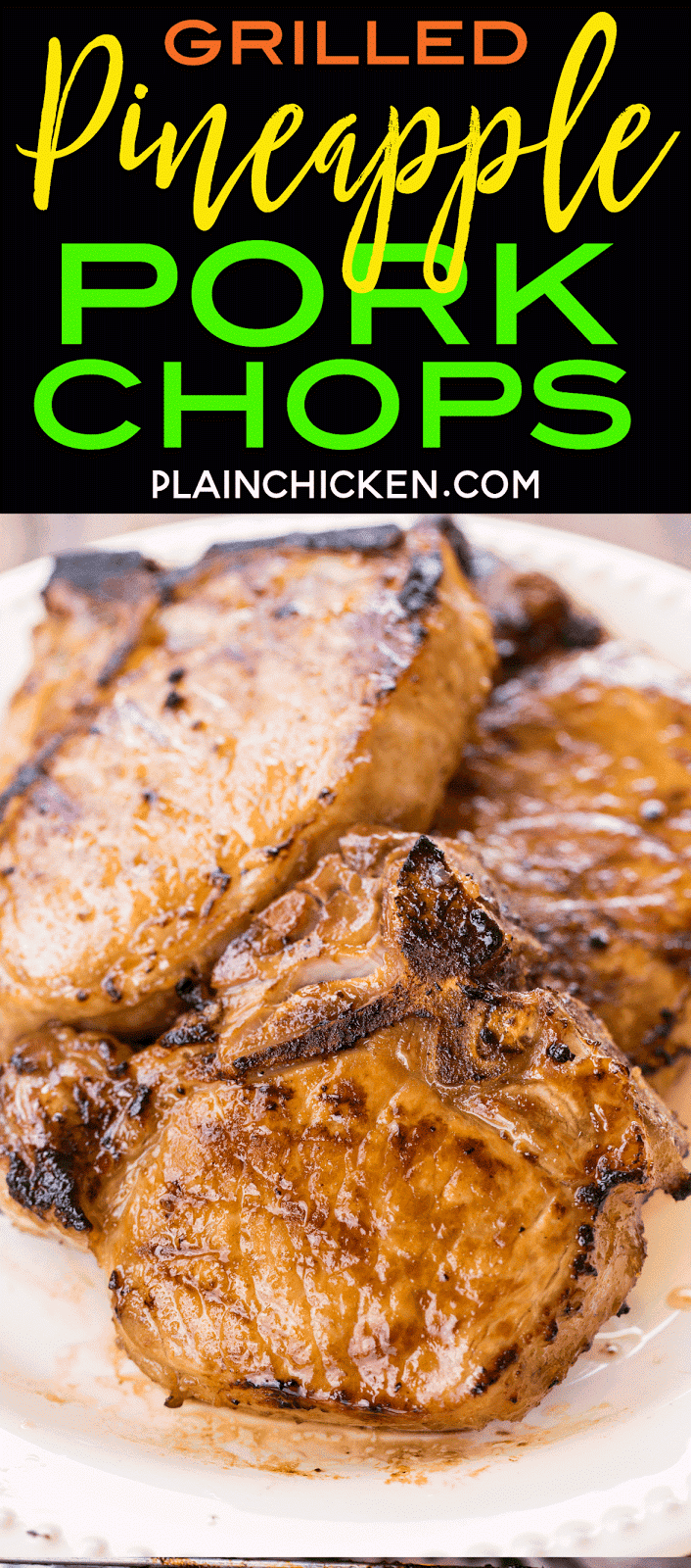 Grilled Pineapple Pork Chops - seriously delicious! Only 5 ingredients! Tastes better than any restaurant. Italian dressing, soy sauce, brown sugar, pineapple juice and pork chops. SO tender and juicy. Such a quick and easy pork chop recipe!