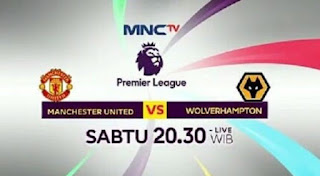 Jadwal Siaran Langsung Manchester United vs Wolverhampton MNCTV - Sabtu 22 September 2018