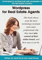 WordPress for Real Estate Agents: Why you need to take control of your online brand, and how to create and optimize your own website