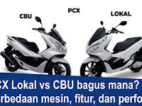 Perbedaan Honda PCX Lokal vs PCX CBU Thailand Vietnam, Apa Saja Kekurangan dan Kelebihannya?
