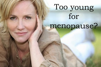 Too young for menopause