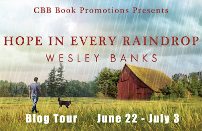 Book Review and Giveaway: Hope In Every Raindrop by Wesley Banks