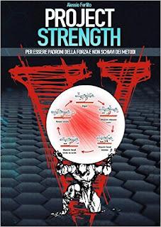 Project Strength. Per Essere Padroni Della Forza E Non Schiavi Dei Metodi PDF