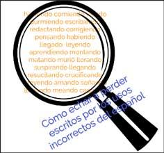 Cómo echar a perder escritos por los usos incorrectos del gerundio en español