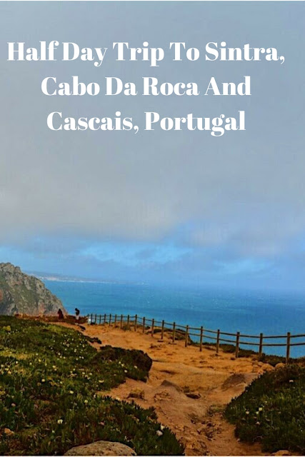 Half Day Trip To Sintra, Cabo Da Roca And Cascais, Portugal
