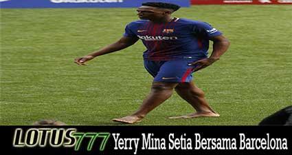 Yerry Mina Setia Bersama Barcelona