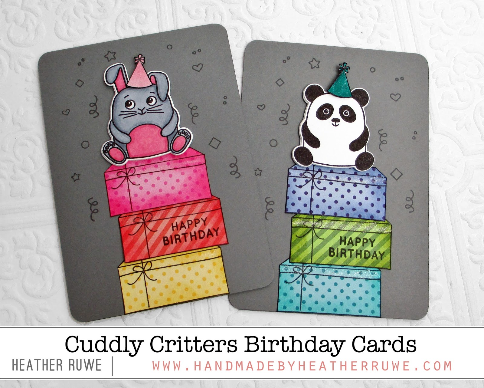 Handmade by Heather Ruwe Cuddly Critters Birthday Cards – I Want to Make a Birthday Card