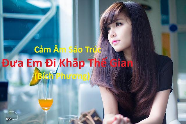 Cam Am Dua Em Di Khap The Gian - Bich Phuong