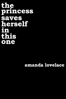 the princess saves herself in this one, amanda lovelace, Book Review, InTorilex