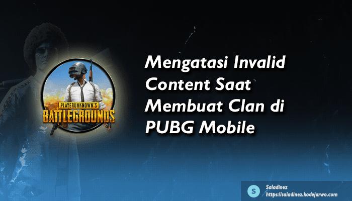 Mengatasi Invalid Content Saat Membuat Clan di PUBG Mobile