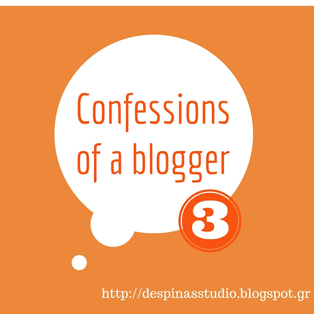 Confessions of a blogger 3