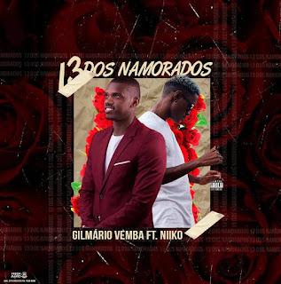 Gilmário Vemba feat Niiko - 13 Dos Namorados